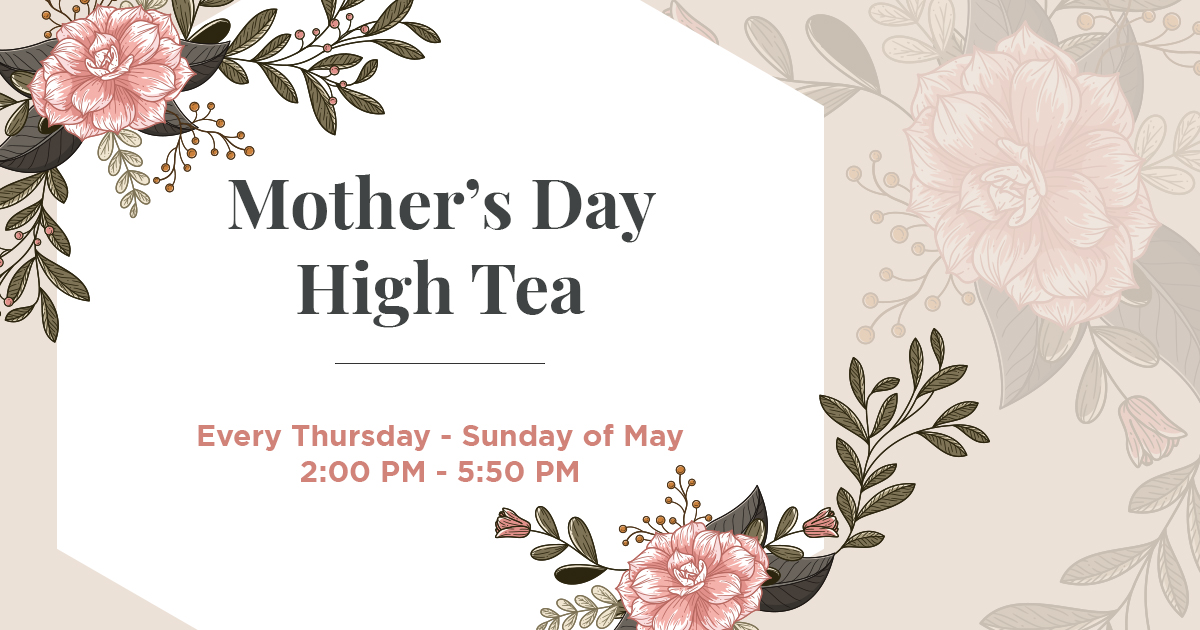 Mothers Day 2019 High Tea